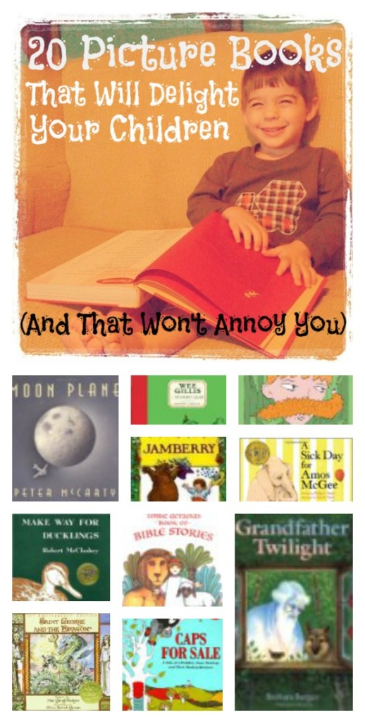 20 Picture Books That Will Delight Your Children (And That Won't Annoy You)