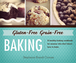 Grain-Free/Gluten-Free Baking (eCookbook Review and Recipe)