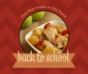 Need Some Back-to-School Sanity? Steph Has a New Freezer Meals eCookbook!