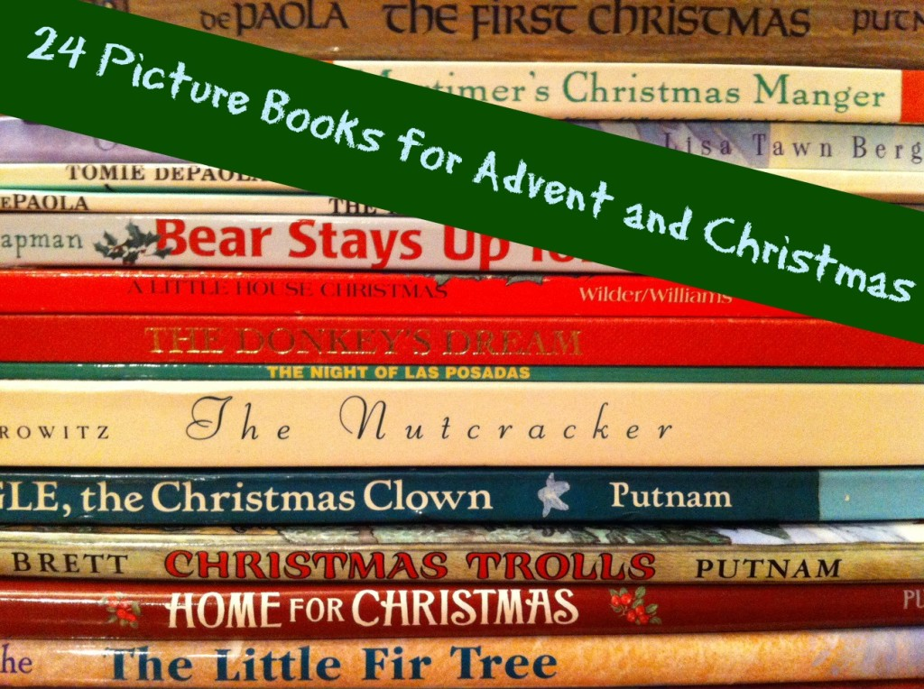 27 Picture Books for Advent and Christmas