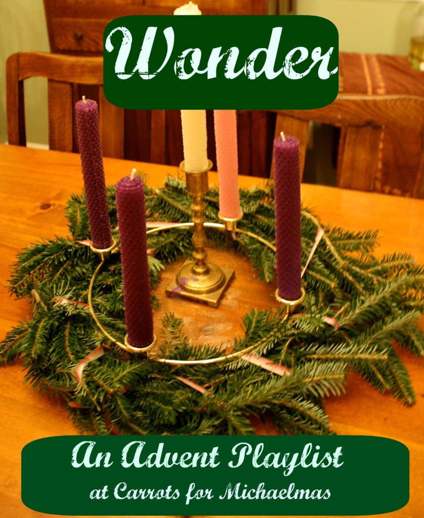 An Advent Music Playlist: Wonder!