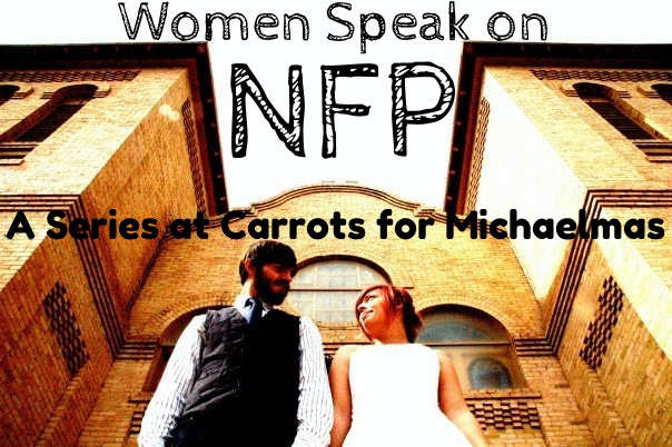 Women Speak on NFP: I Wish I'd Known About NFP Sooner