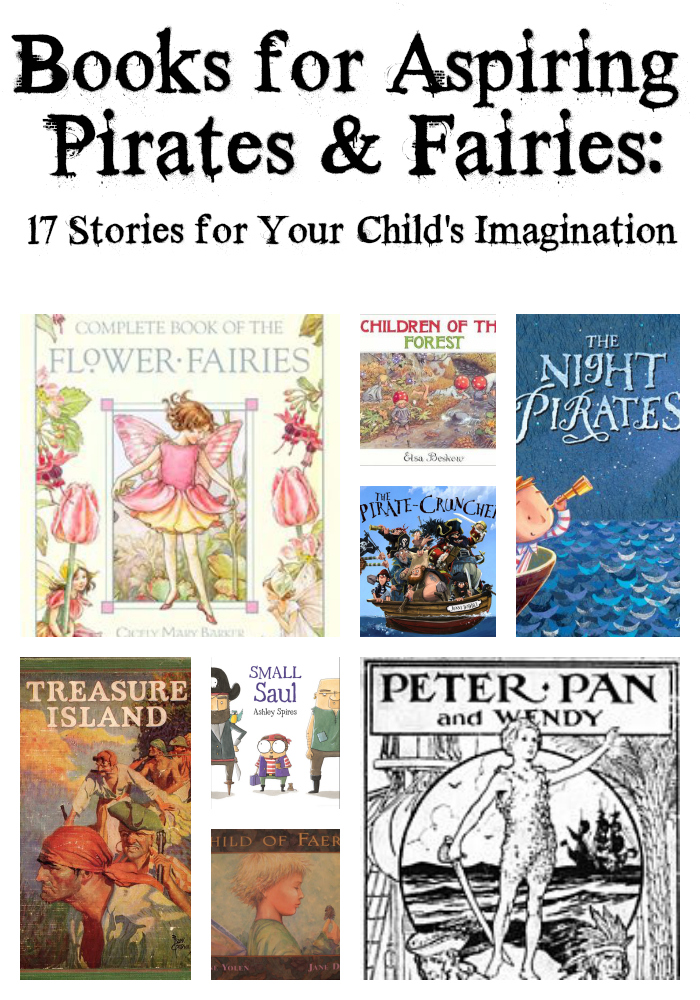 Books for Aspiring Pirates and Fairies