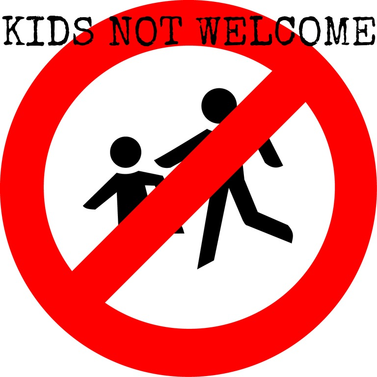 Kids not welcome