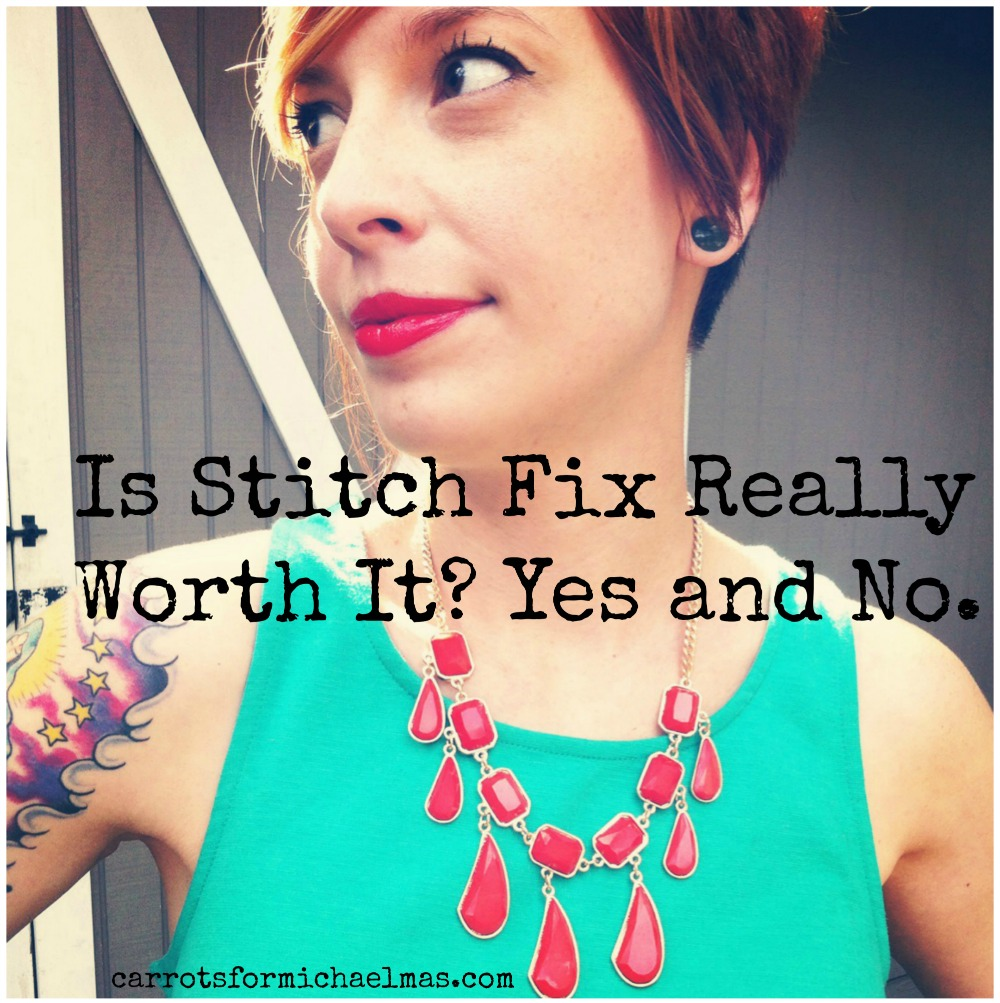 Is Stitch Fix Really Worth It? Yes and No. from Carrots for Michaelmas