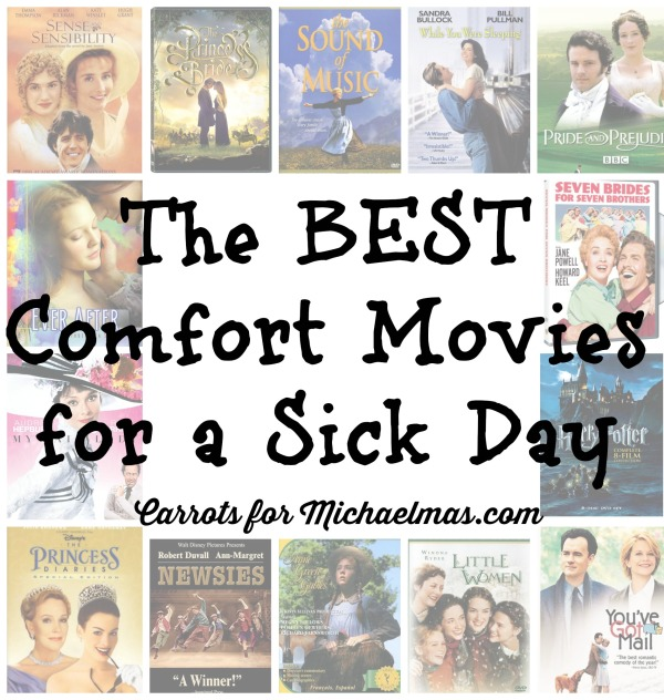 The Best Comfort Movies for  a Sick Day // Carrots for Michaelmas