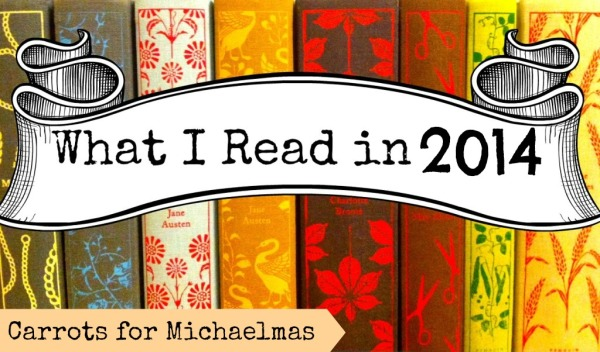 what I read in 2014 // Carrots for Michaelmas