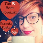 The 10 Most Popular Carrots Posts of 2014