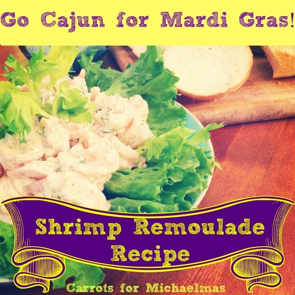 shrimp remoulade recipe for Mardi Gras! // Carrots for Michaelmas