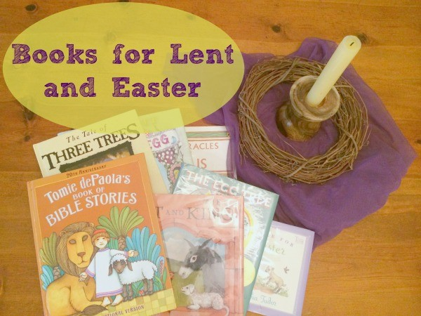 Lent and Easter Children's Picture Books // Carrots for Michaelmas