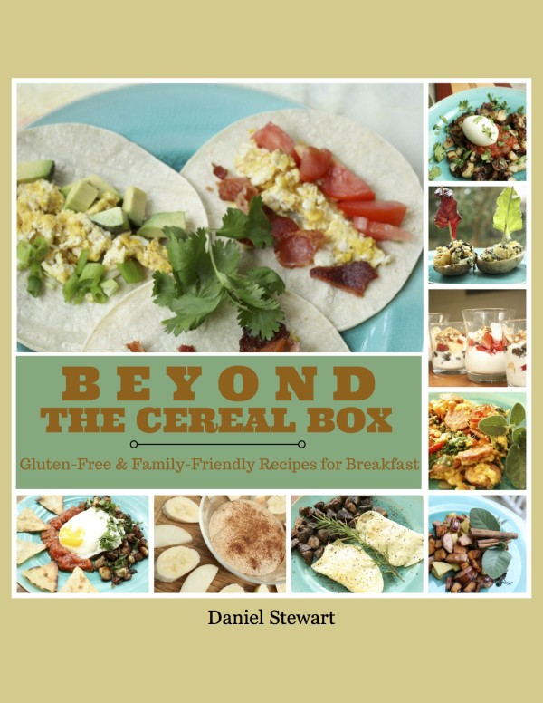 Beyond the Cereal Box: Gluten-Free, Family-Friendly Breakfasts