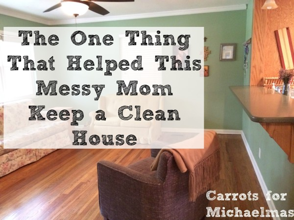 The One Thing That Helped This Messy Mom Keep a Clean House