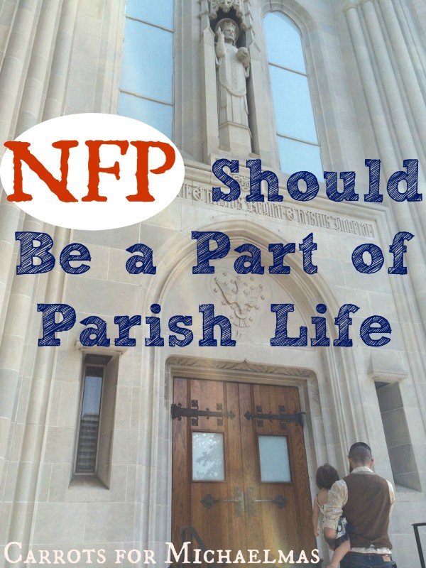 NFP Should Be a Part of Parish Life