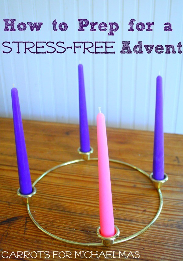 How to Prep for a Stress-Free Advent {Advent Candle Giveaway–Sponsored Post}