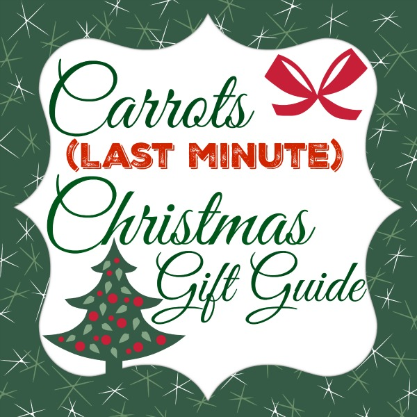 The Carrots (Last Minute) Christmas Gift Guide!