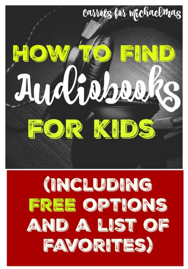 Where to find children's audiobooks and a list of must-haves!