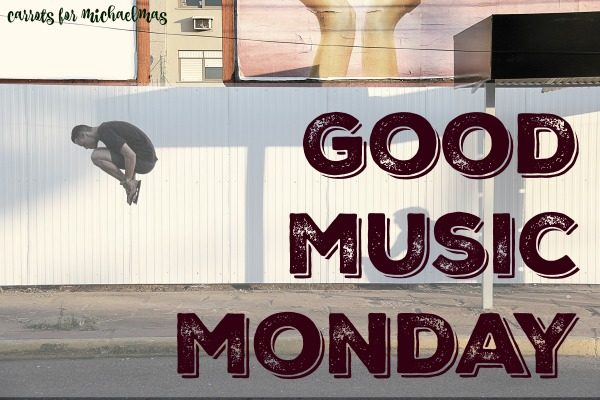 Good Music Monday playlist!