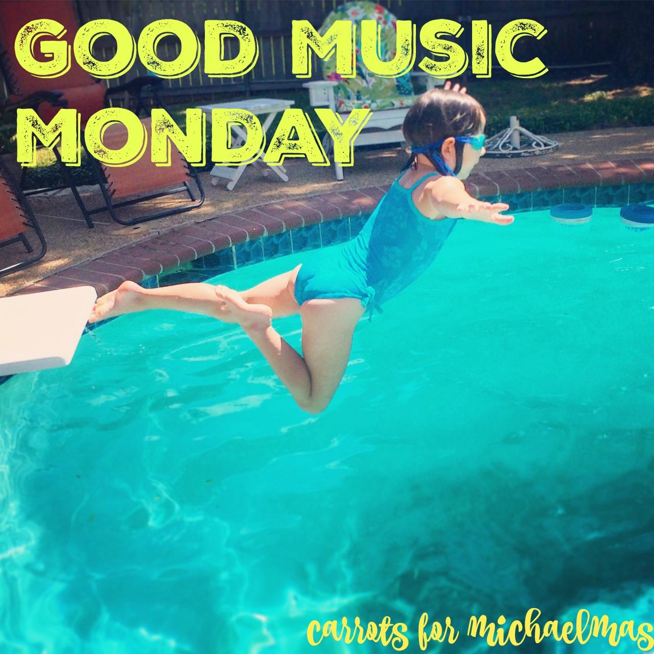 Good Music Monday, July!