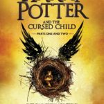 Why You Needn't Bother with Harry Potter and the Cursed Child