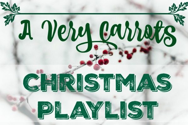A Very Carrots Christmas Playlist
