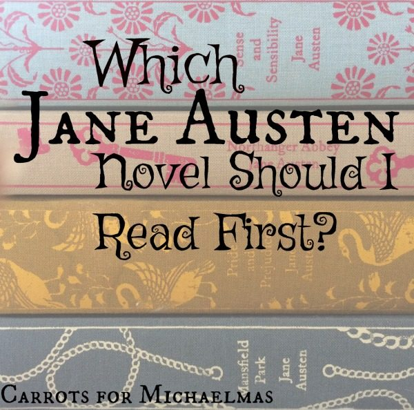 Is there a certain order to read Jane Austen's novels? I think yes!