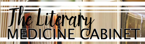 The Literary Medicine Cabinet